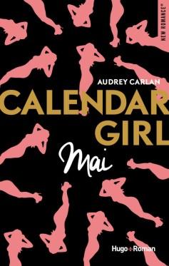 Calendar Girl Tome 5 : Mai de Audrey Carlan