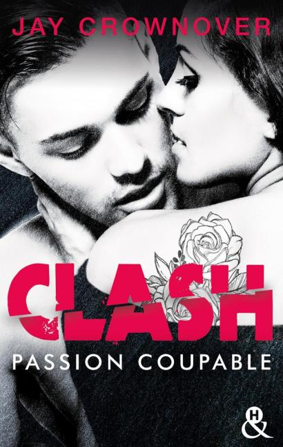 Clash Tome 2 : Passion Coupable de Jay Crownover