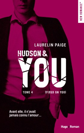Fixed on You Tome 4 : Hudson and You de Laurelin Paige