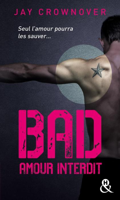 Bad Tome 1 : Amour Interdit - Format Poche de Jay Crownover