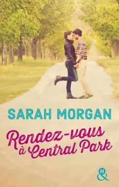 Rendez-vous à Central Park de Sarah Morgan