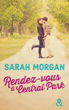 Rendez-vous à Central Park de Sarah Morgan