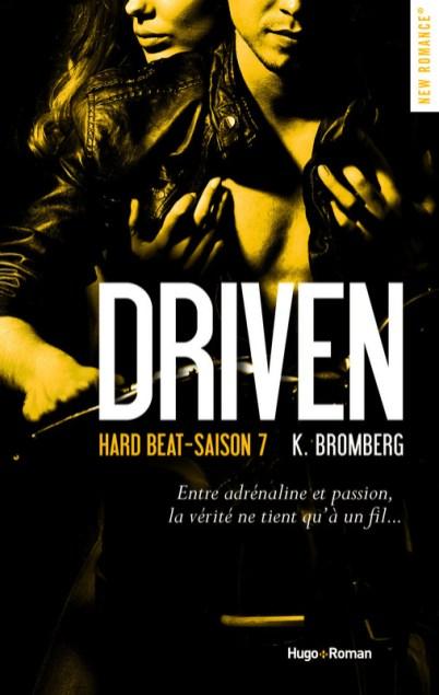 Driven Saison 7 Hard Beat de K. Bromberg