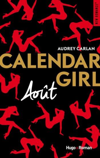 Calendar Girl Tome 8 – Août de Audrey Carlan