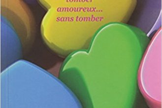 Photo of Comment tomber amoureux sans tomber de Susie Morgenstern