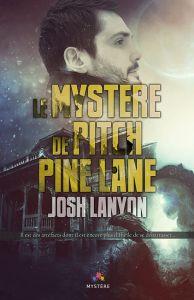 mystere de pitch pine lane lanyon