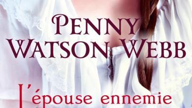 Photo of [À paraître] L'épouse ennemie de Penny Watson Webb