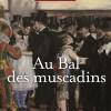Au bal des muscadins de Sylvain Larue