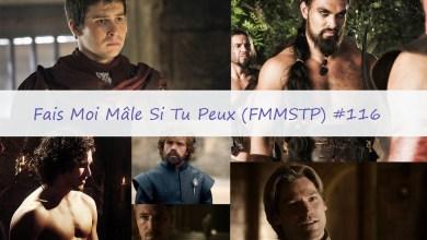 Photo de Fais Moi Mâle Si Tu Peux (FMMSTP) #116 – Game Of Mâles