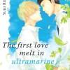 The First Love In Ultramarine de Yuki Ringo