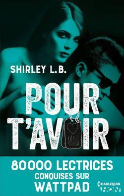 Pour t'avoir de Shirley LB