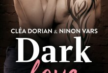 Photo de Dark Love : L'intégrale de Cléa Dorian & Ninon Vars