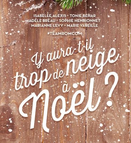 Photo of Y aura-t-il trop de neige à Noël? de Collectif