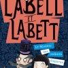 Labell et Labett - Tome 1 de Justine Windsor