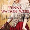 La belle des Salines de Penny Watson-Webb