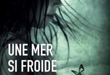 Photo of Une mer si froide de Linda Huber