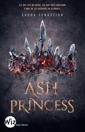 Ash princess Tome 1 de Laura Sebastian
