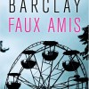 Faux amis de Lynwood Barclay