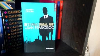 Photo de International Guy, Tome 5 – San Francisco de Audrey Carlan