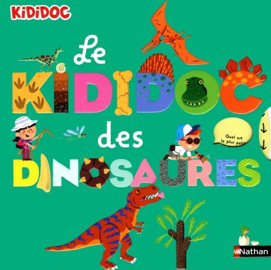 Le Kididoc des Dinosaures de Sylvie Baussier et Didier Balicevic