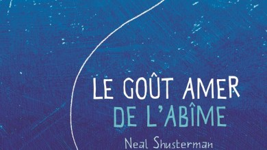 Photo of Le goût amer de l'abîme de Neal Shusterman