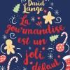 La gourmandise est un joli défaut de David Lange