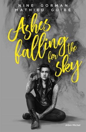 Ashes falling for the Sky - Nine Gorman