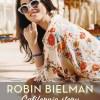 Californie story, Tome 2 : Ardeur dans les vagues de Robin Bielman