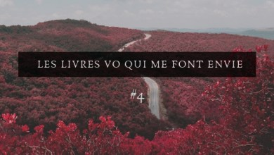 Photo of Les livres VO qui me font envie #4