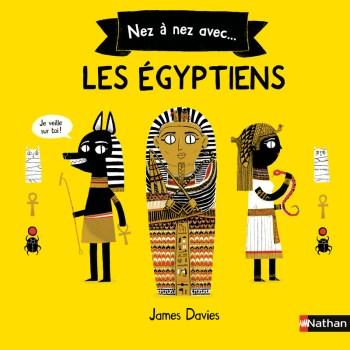 Nez à nez avec ... les égyptiens de James Davies