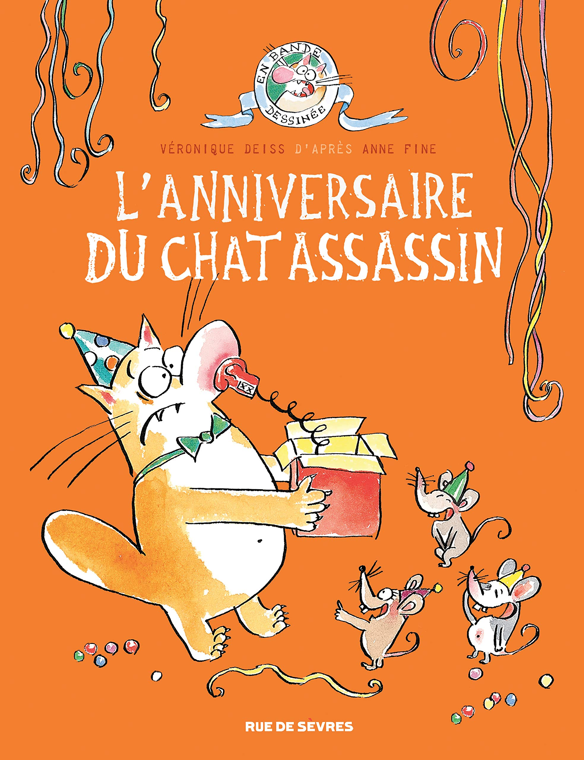 Lanniversaire Du Chat Assassin De Véronique Deiss Daprès Anne Pine