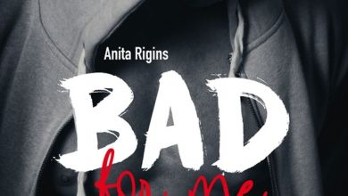 Photo de Bad for me T1 & T2 de Anita Rigins