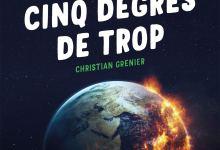 Photo of Cinq degrés de trop de Christian Grenier