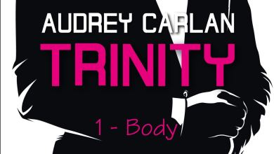 Photo of Trinity – Tome 1 : Body d'Audrey Carlan