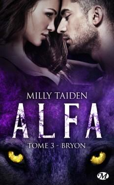 Alfa Tome 3 de Milly Taiden