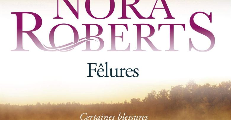 Photo de Fêlures de Nora Roberts