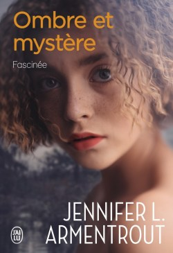 Fascinée - Ombre et Mystère T3 de Jennifer L. Armentrout