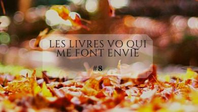 Photo of Les livres Vo qui me font envie #8