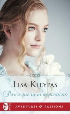Parce que tu m'appartiens de Lisa Kleypas