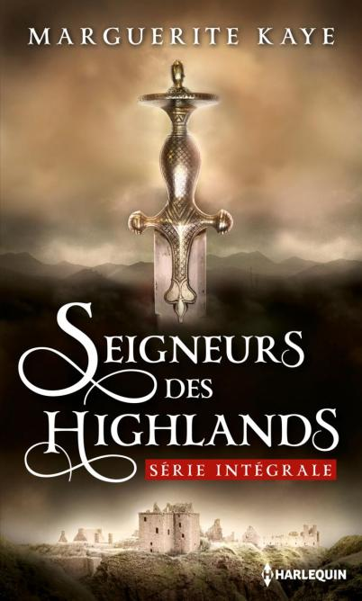 Seigneurs des Highlands de Marguerite Kaye