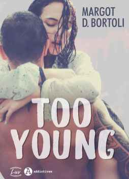 too young de Margot D Bortoli