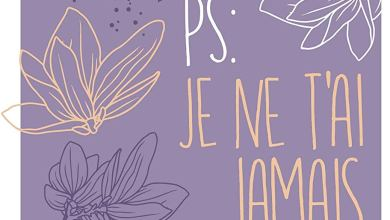 Photo of P.S: Je ne t'ai jamais dit de Brigid Kemmerer