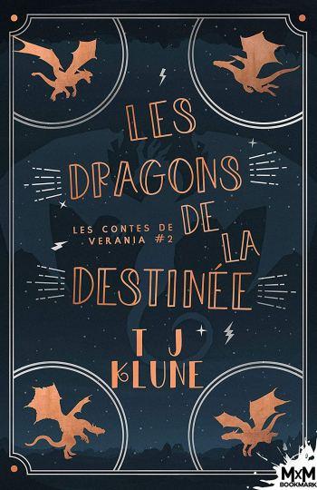 Les dragons de la destinée les contes de Verania Tj Klune