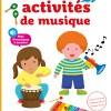 Mes premières activités de musique de Madeleine Deny et Morgane Raoux