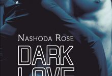 Photo of Dark Love T04 : Adoration de Nashoda Rose