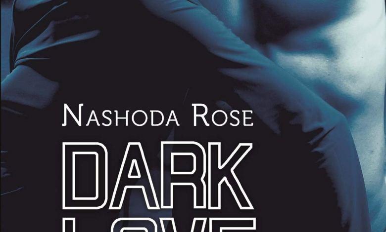 Photo of Dark Love T04 : Adoration de Nashoda Rose
