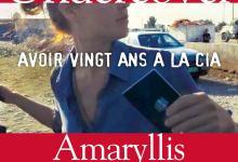 Photo of Undercover : Avoir vingt ans à la CIA d'Amaryllis Fox