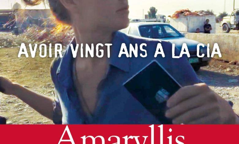 Photo de Undercover : Avoir vingt ans à la CIA d'Amaryllis Fox