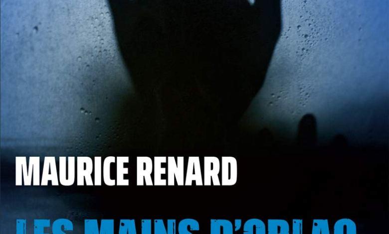 Photo de Les mains d'Orlac de Maurice Renard