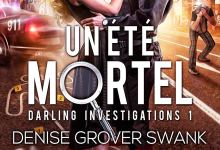 Photo of Darling investigations, T1: Un été mortel de Denise Grover Swank